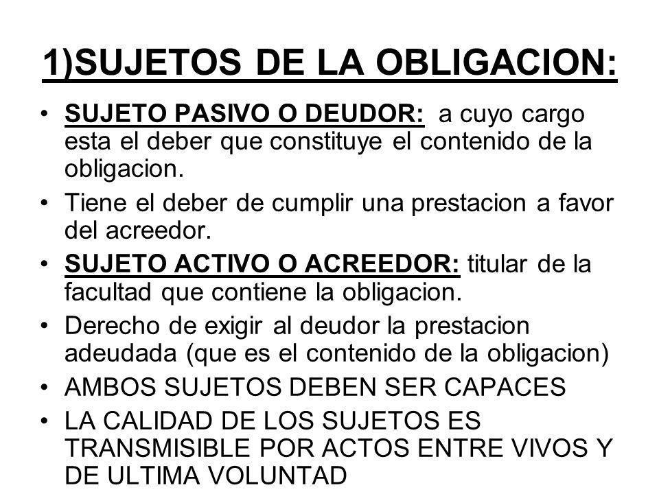 1)SUJETOS DE LA OBLIGACION:
