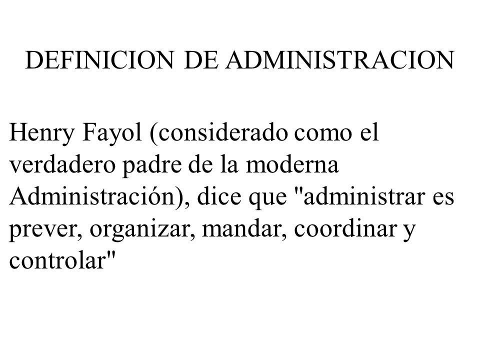 DEFINICION DE ADMINISTRACION