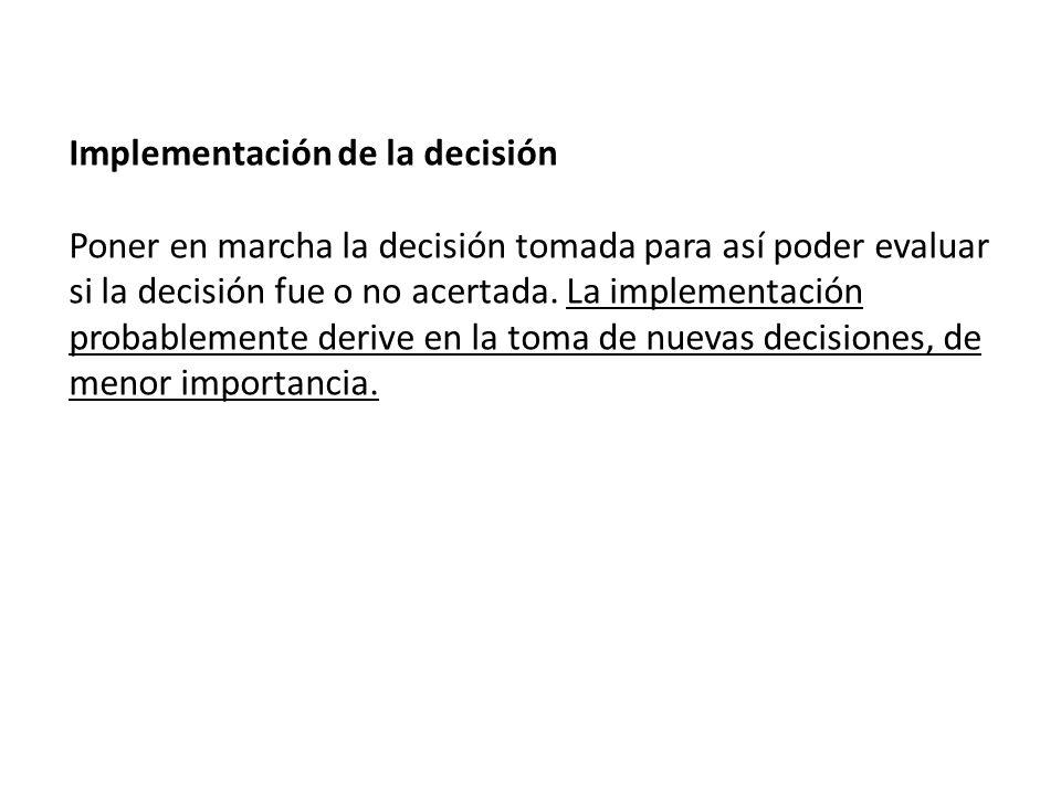 Implementación de la decisión