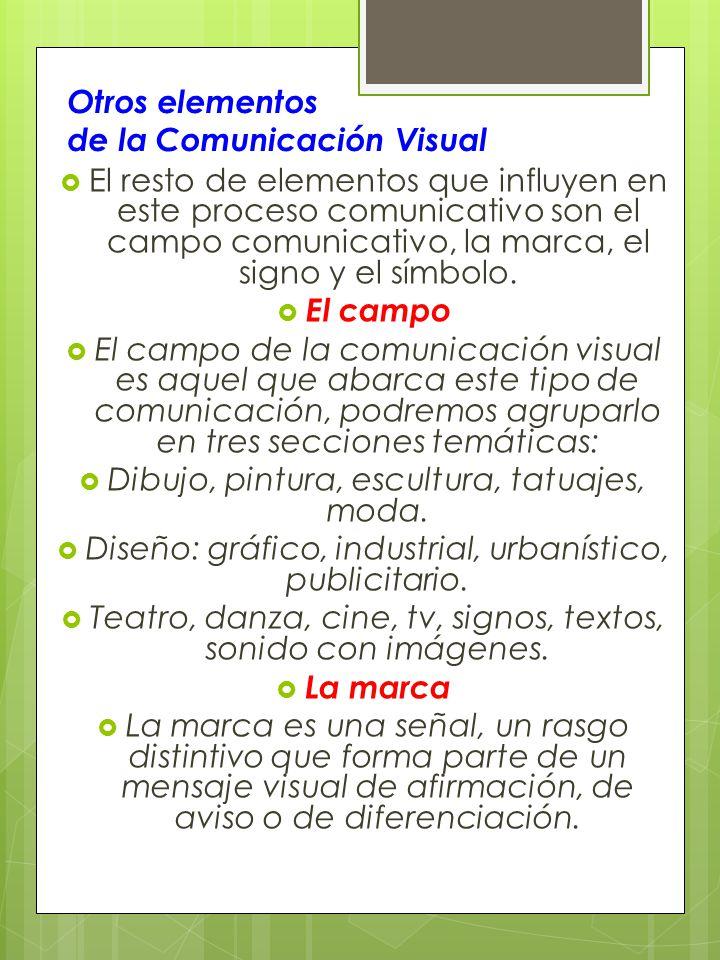 Otros elementos de la Comunicación Visual