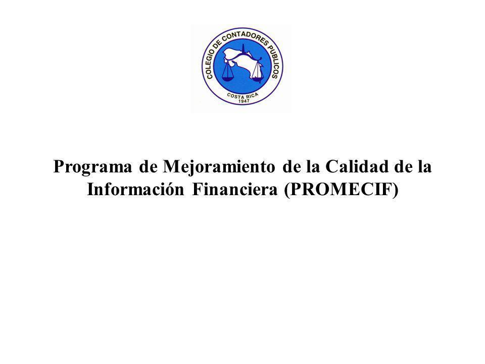 Programa de Mejoramiento de la Calidad de la Información Financiera (PROMECIF)