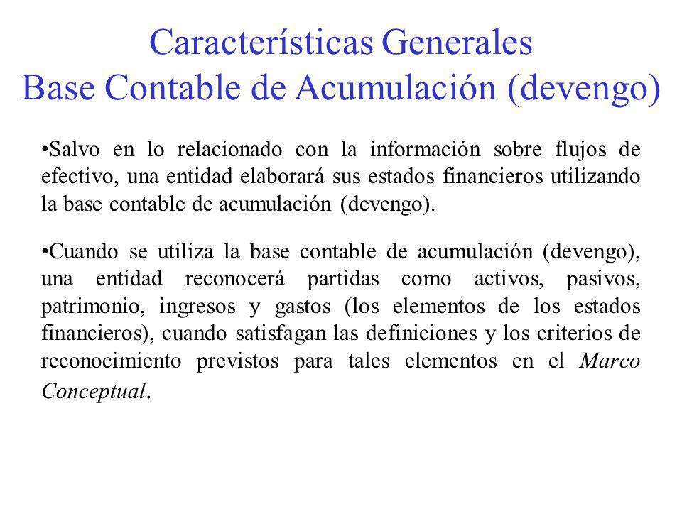 Características Generales Base Contable de Acumulación (devengo)