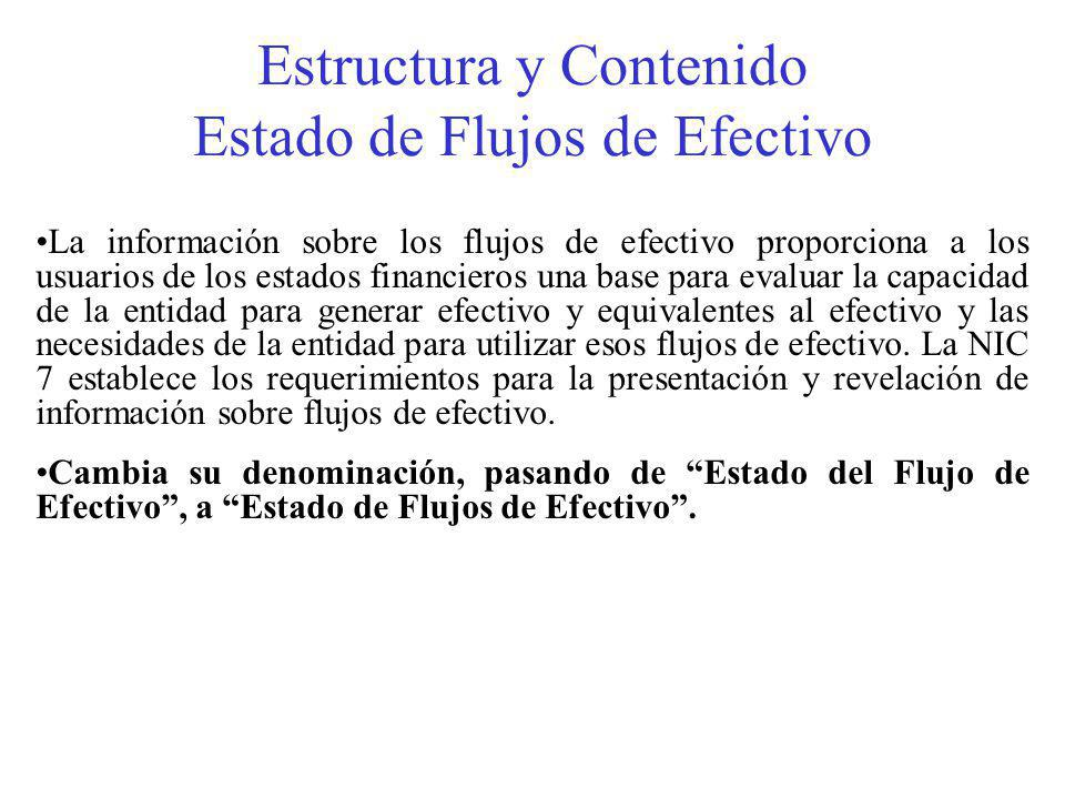 Estructura y Contenido Estado de Flujos de Efectivo