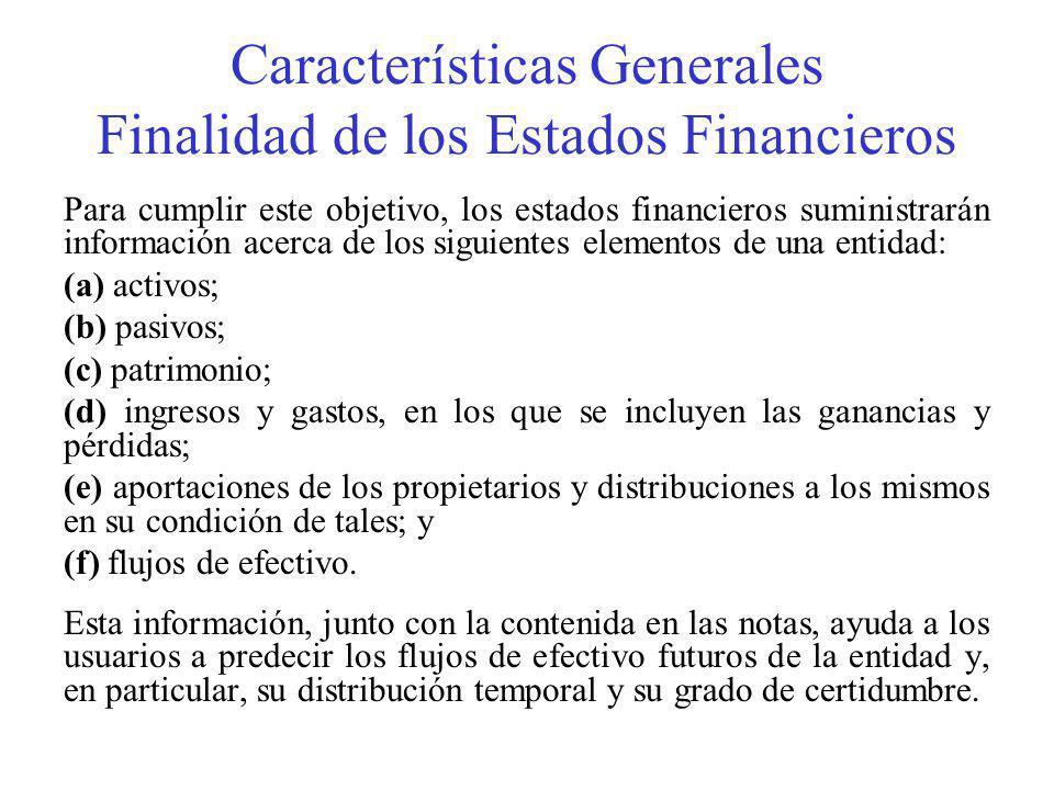Características Generales Finalidad de los Estados Financieros