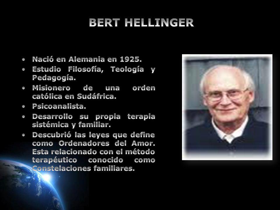 BERT HELLINGERR Nació en Alemania en 1925.