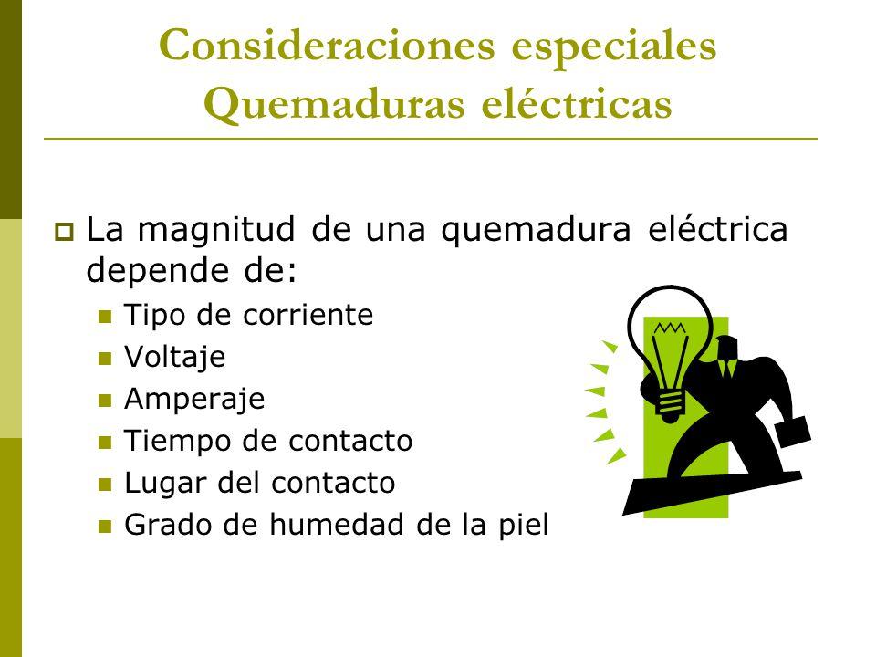 Consideraciones especiales Quemaduras eléctricas