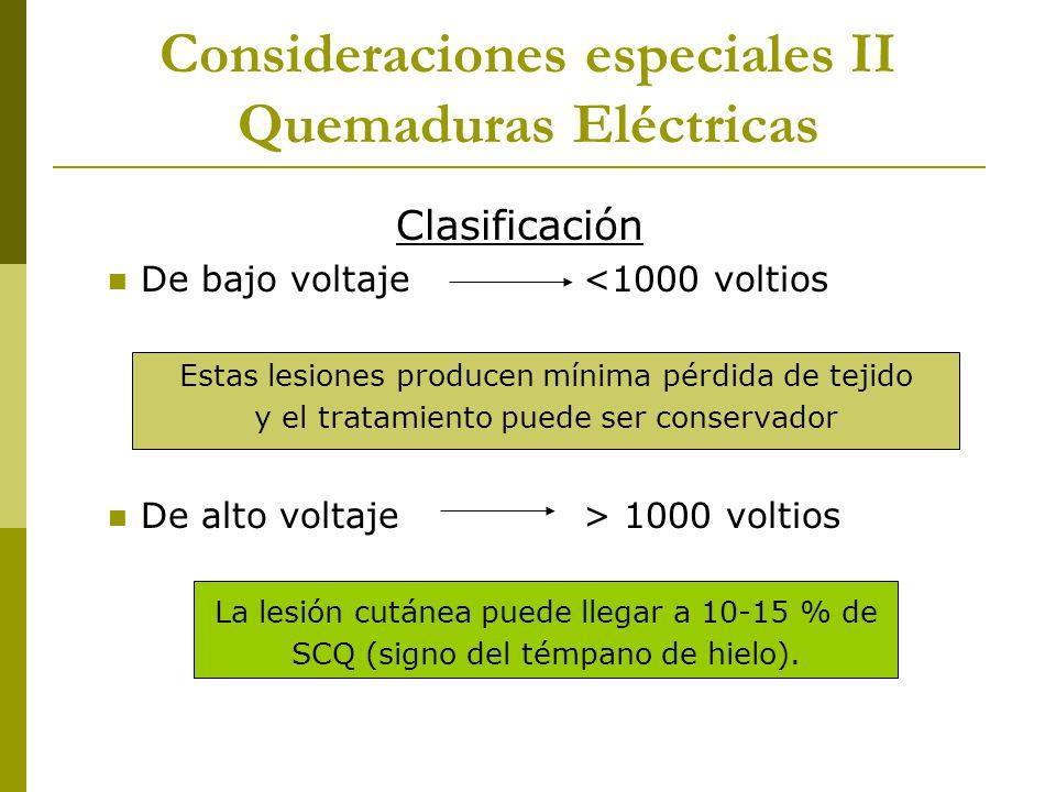 Consideraciones especiales II Quemaduras Eléctricas