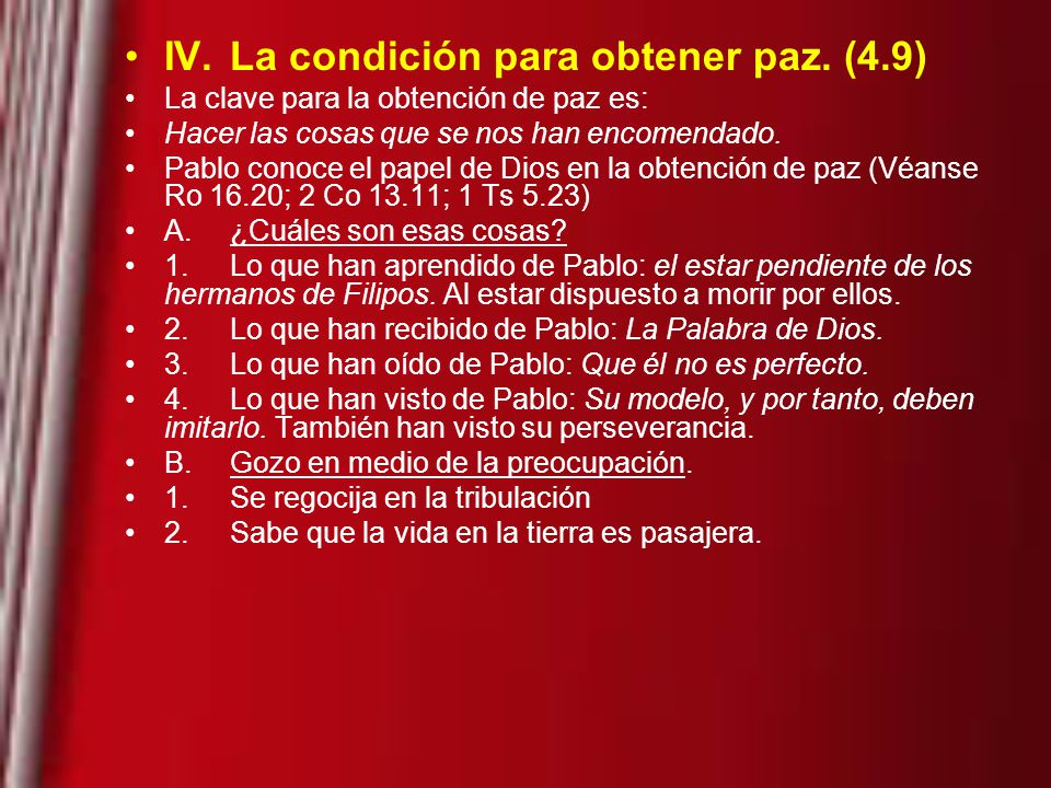 IV. La condición para obtener paz. (4.9)