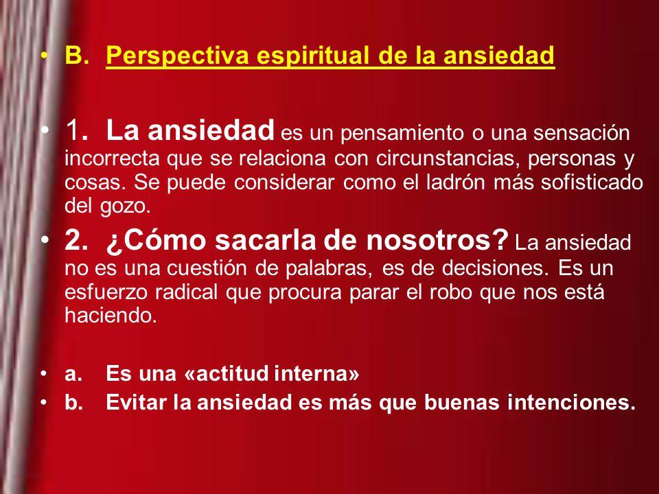 B. Perspectiva espiritual de la ansiedad