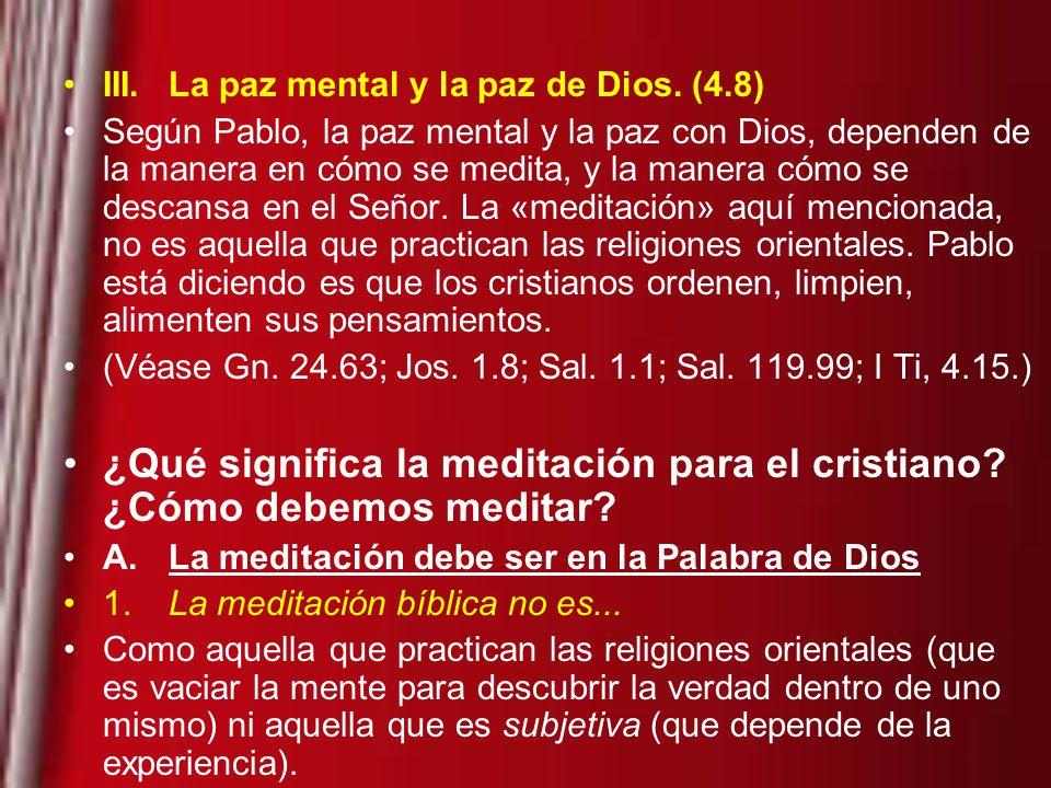 ¿Qué significa la meditación para el cristiano ¿Cómo debemos meditar