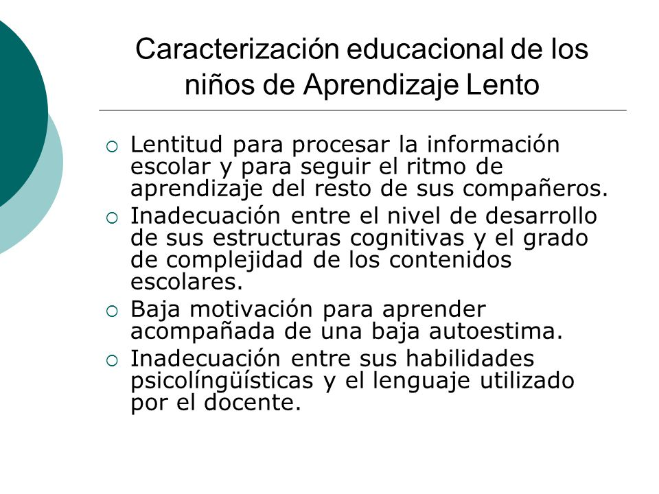 Caracterización educacional de los niños de Aprendizaje Lento