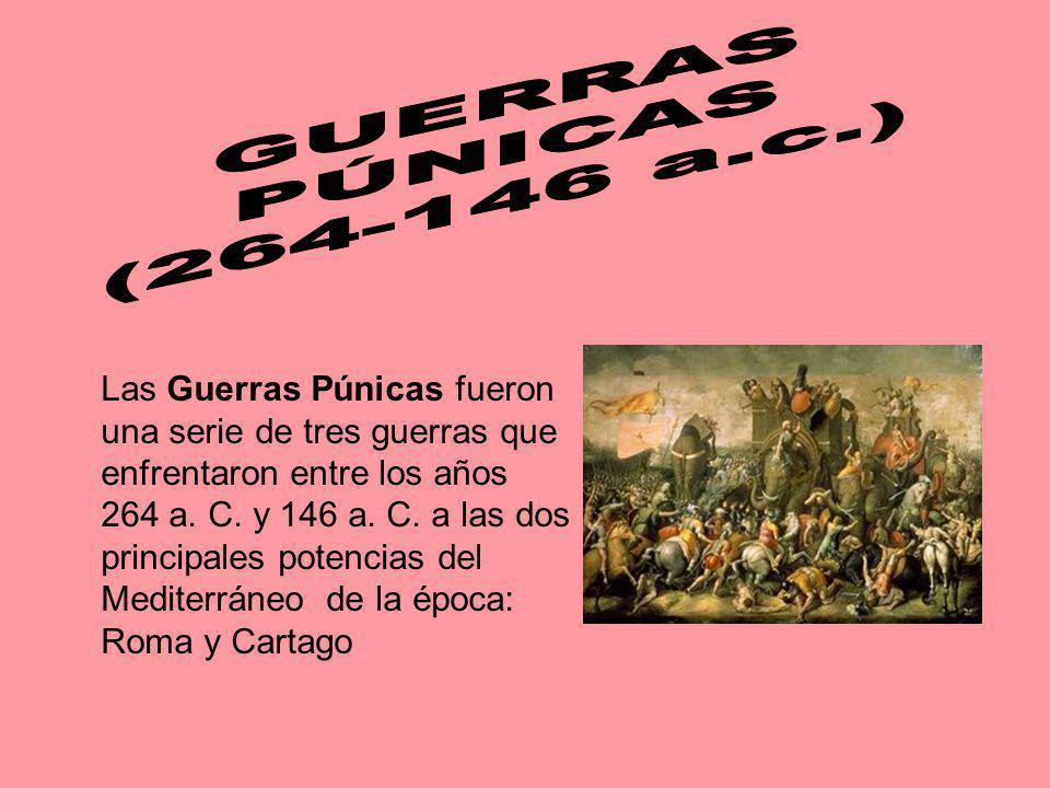 GUERRAS PÚNICAS. (264-146 a.c.)