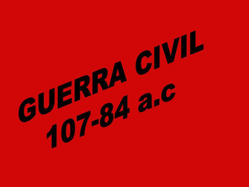 GUERRA CIVIL 107-84 a.c