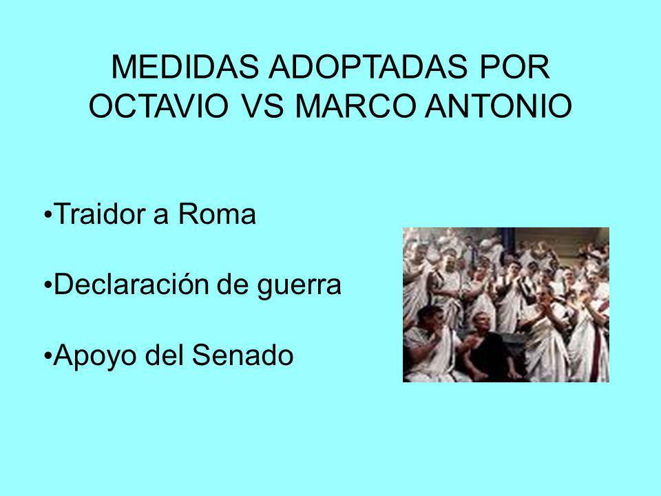 MEDIDAS ADOPTADAS POR OCTAVIO VS MARCO ANTONIO