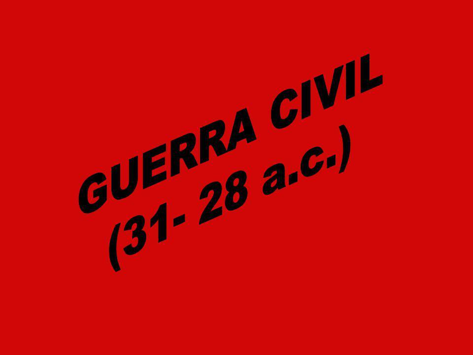 GUERRA CIVIL (31- 28 a.c.)