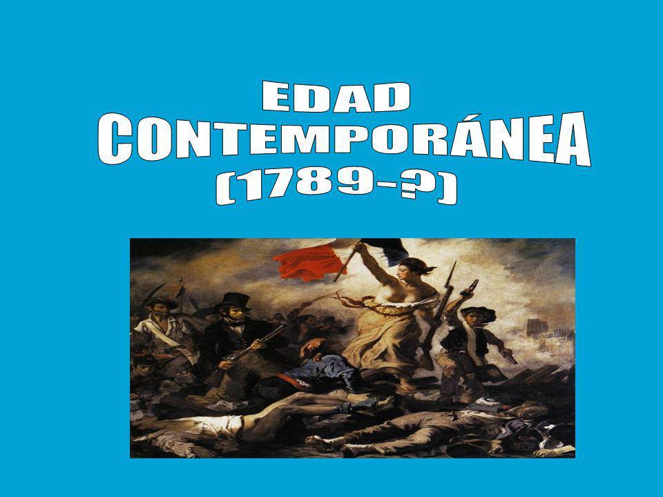 EDAD CONTEMPORÁNEA (1789- )