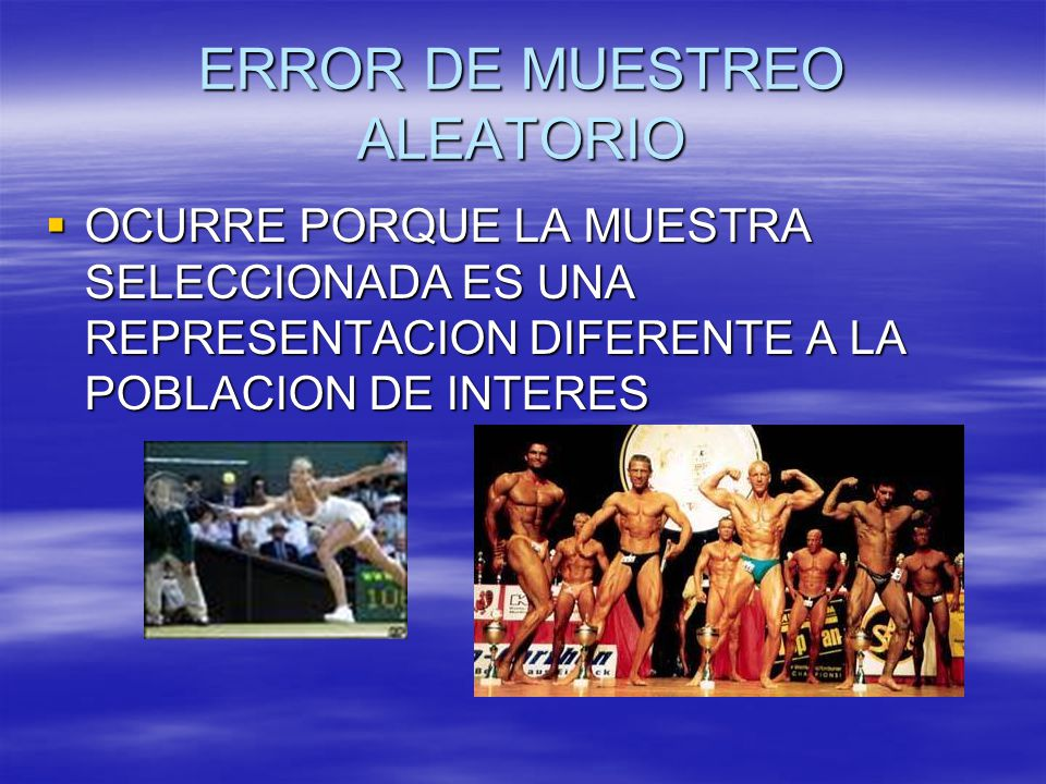 ERROR DE MUESTREO ALEATORIO