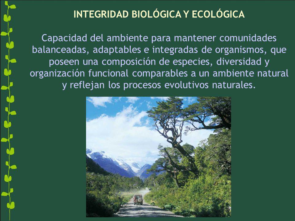 INTEGRIDAD BIOLÓGICA Y ECOLÓGICA