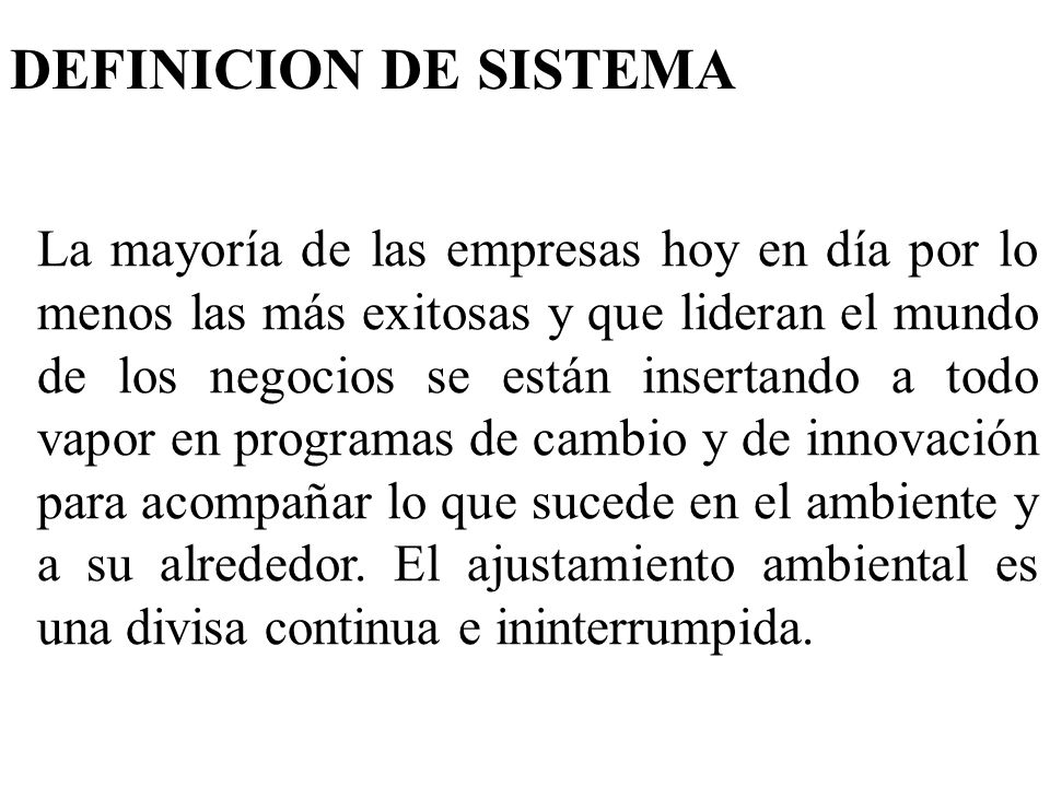 DEFINICION DE SISTEMA
