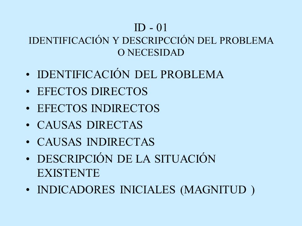 ID - 01 IDENTIFICACIÓN Y DESCRIPCCIÓN DEL PROBLEMA O NECESIDAD