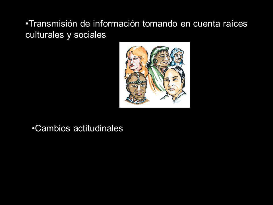 Transmisión de información tomando en cuenta raíces culturales y sociales