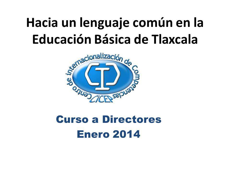 Hacia un lenguaje común en la Educación Básica de Tlaxcala