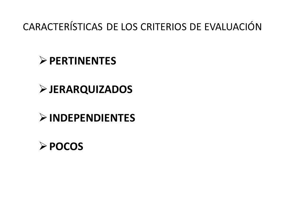 CARACTERÍSTICAS DE LOS CRITERIOS DE EVALUACIÓN