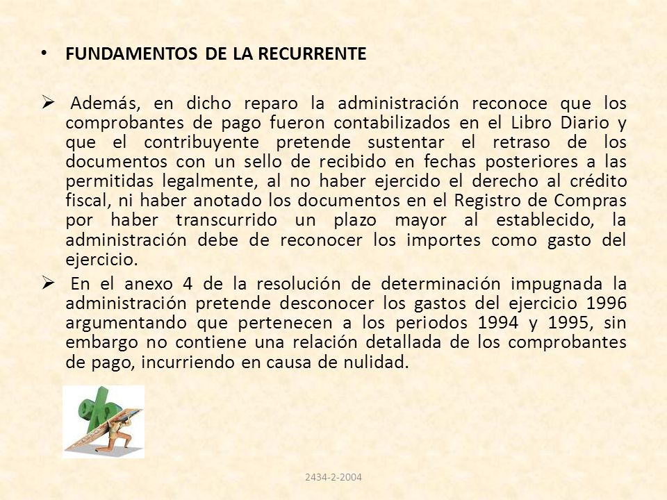 FUNDAMENTOS DE LA RECURRENTE