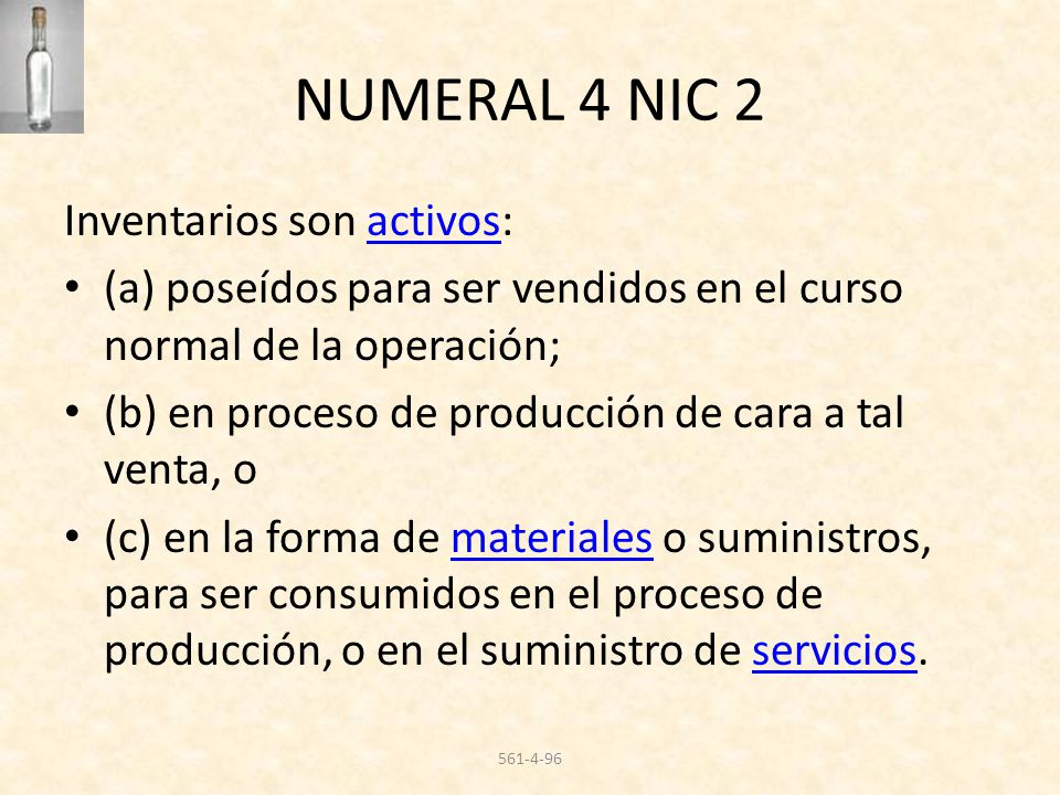 NUMERAL 4 NIC 2 Inventarios son activos: