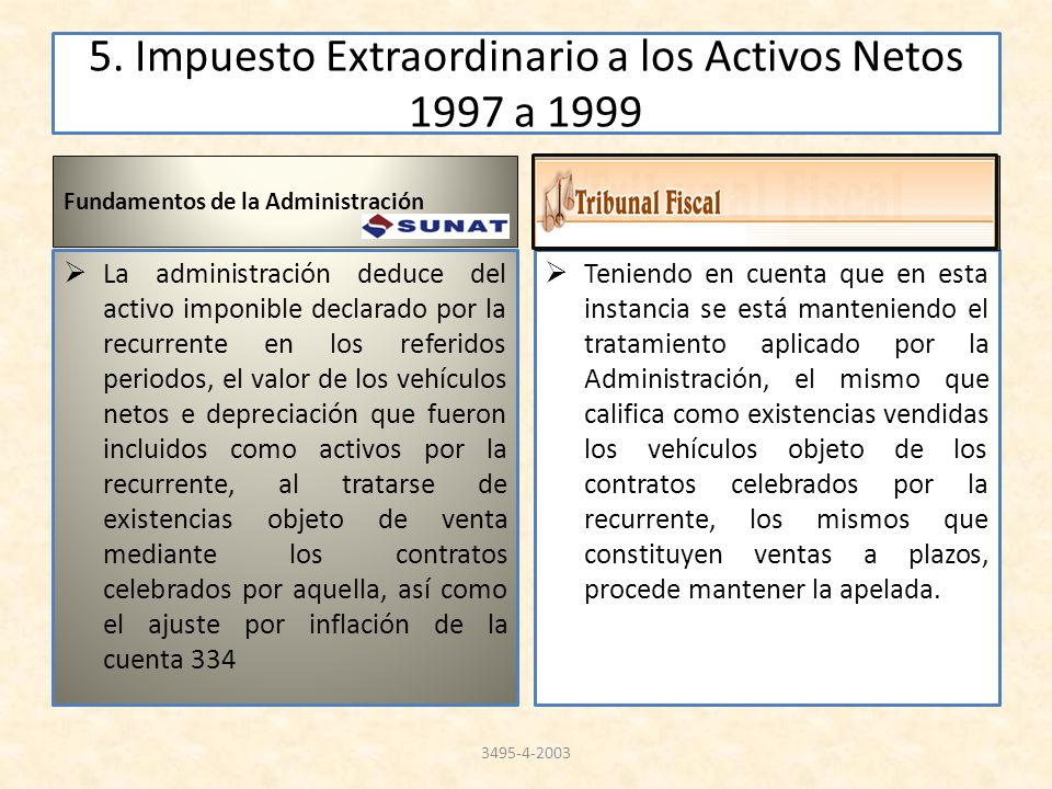 5. Impuesto Extraordinario a los Activos Netos 1997 a 1999