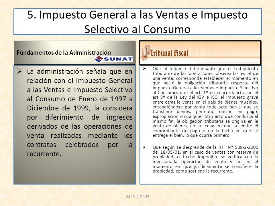 5. Impuesto General a las Ventas e Impuesto Selectivo al Consumo