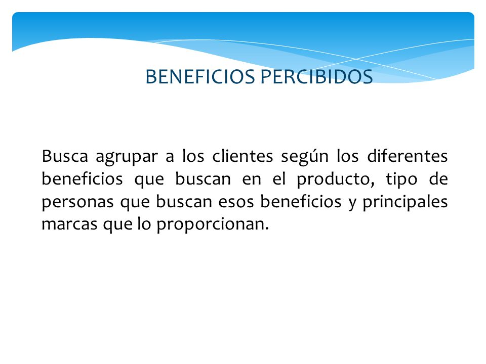 BENEFICIOS PERCIBIDOS