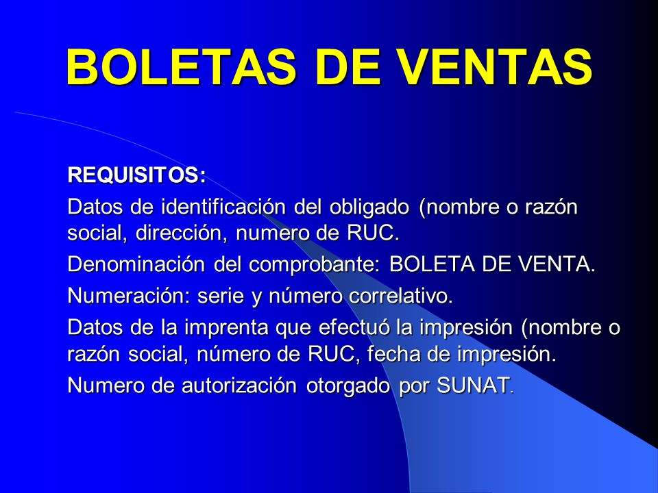 BOLETAS DE VENTAS REQUISITOS: