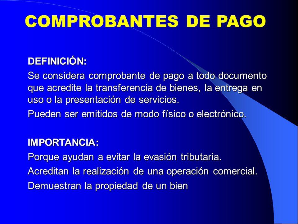 COMPROBANTES DE PAGO DEFINICIÓN: