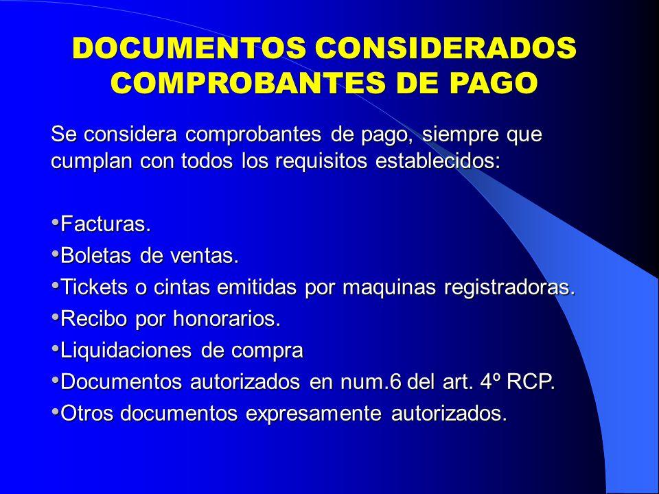 DOCUMENTOS CONSIDERADOS COMPROBANTES DE PAGO