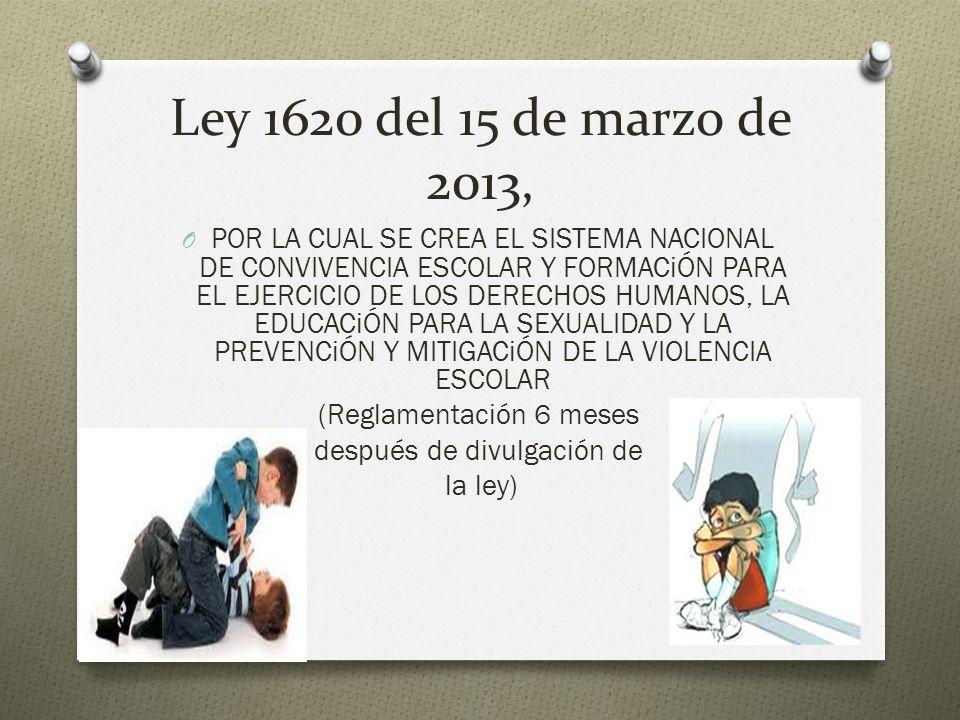 Ley 1620 del 15 de marzo de 2013,