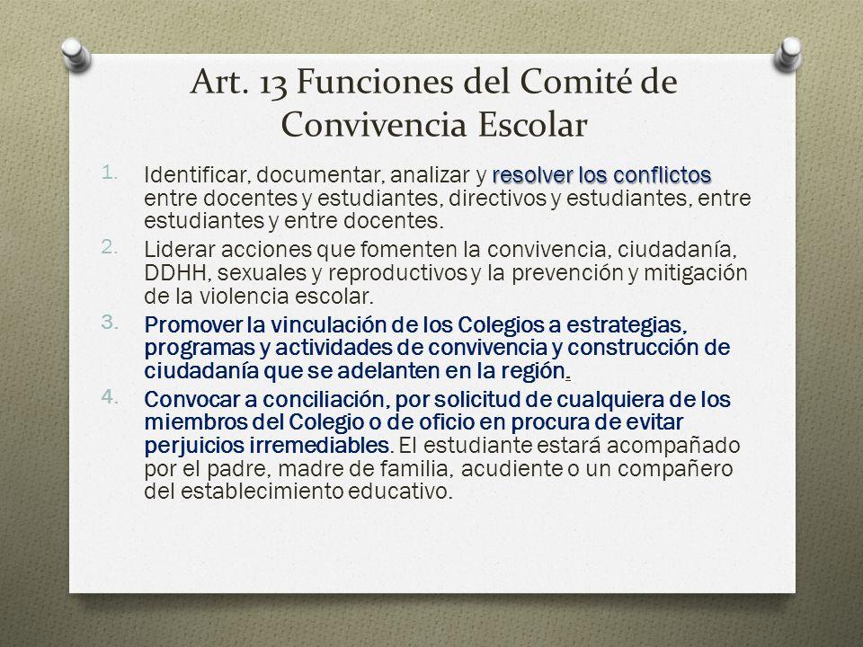 Art. 13 Funciones del Comité de Convivencia Escolar