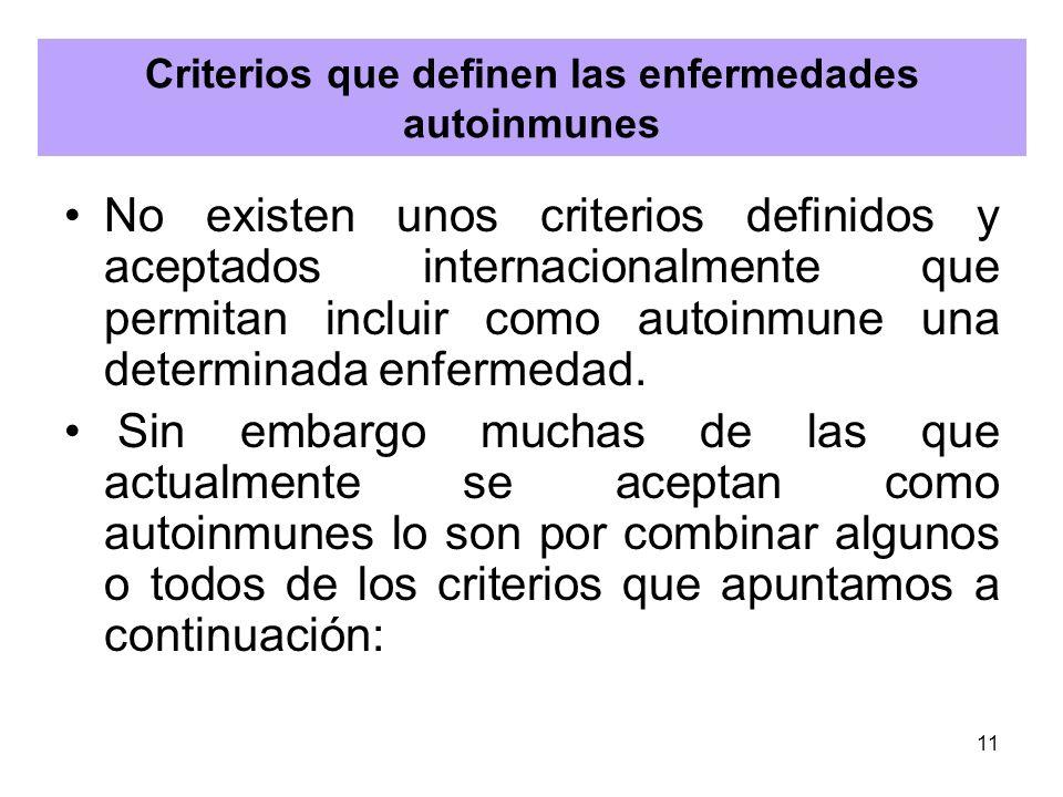 Criterios que definen las enfermedades autoinmunes