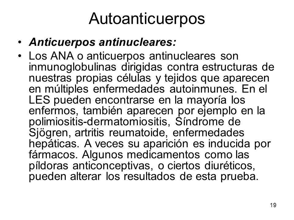 Autoanticuerpos Anticuerpos antinucleares: