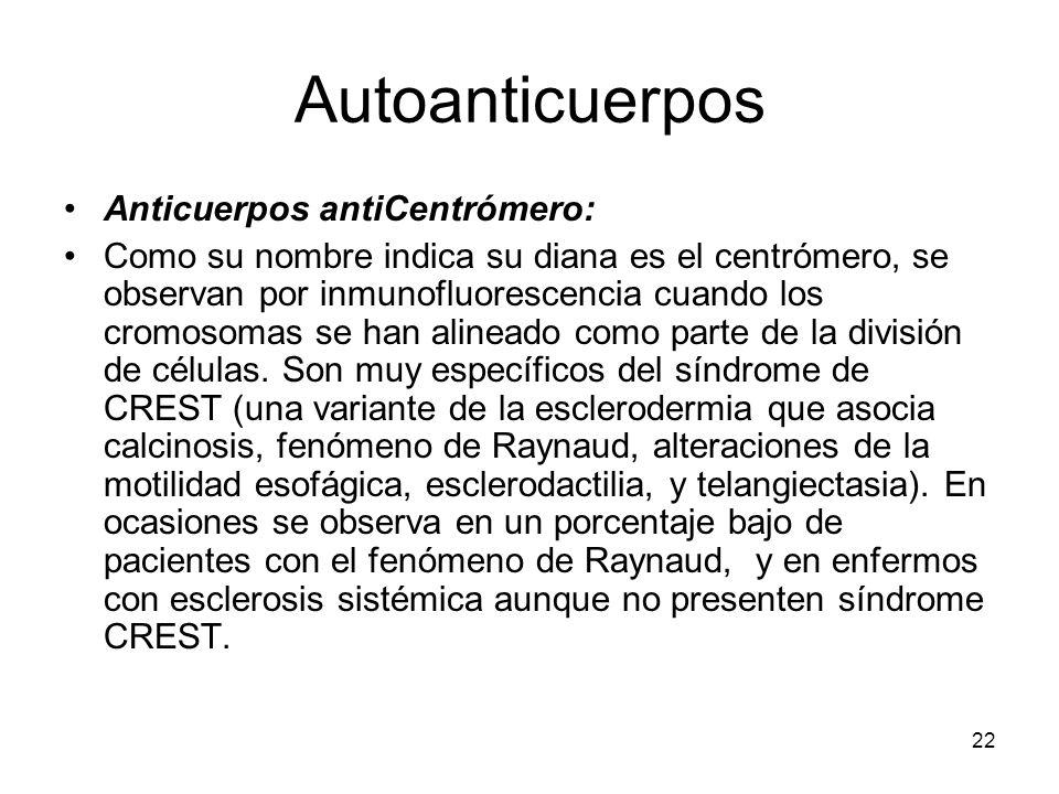 Autoanticuerpos Anticuerpos antiCentrómero: