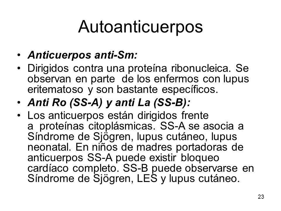 Autoanticuerpos Anticuerpos anti-Sm: