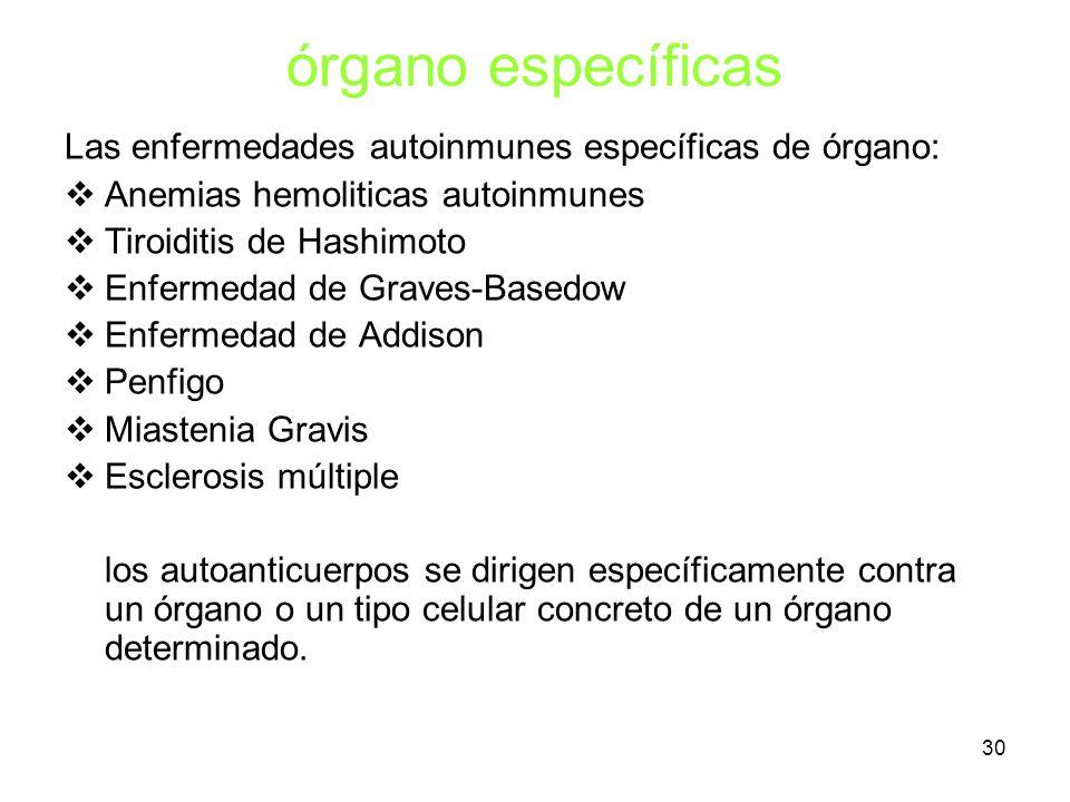 órgano específicas Las enfermedades autoinmunes específicas de órgano: