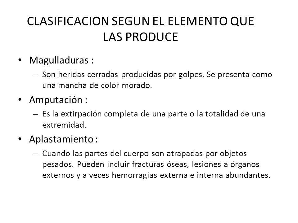 CLASIFICACION SEGUN EL ELEMENTO QUE LAS PRODUCE