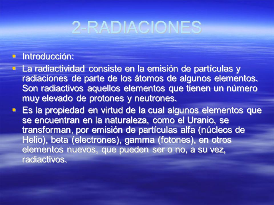 2-RADIACIONES Introducción: