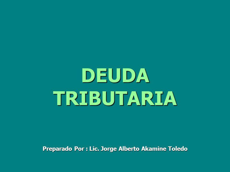 Preparado Por : Lic. Jorge Alberto Akamine Toledo