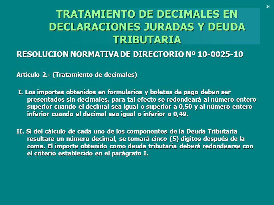 TRATAMIENTO DE DECIMALES EN DECLARACIONES JURADAS Y DEUDA TRIBUTARIA