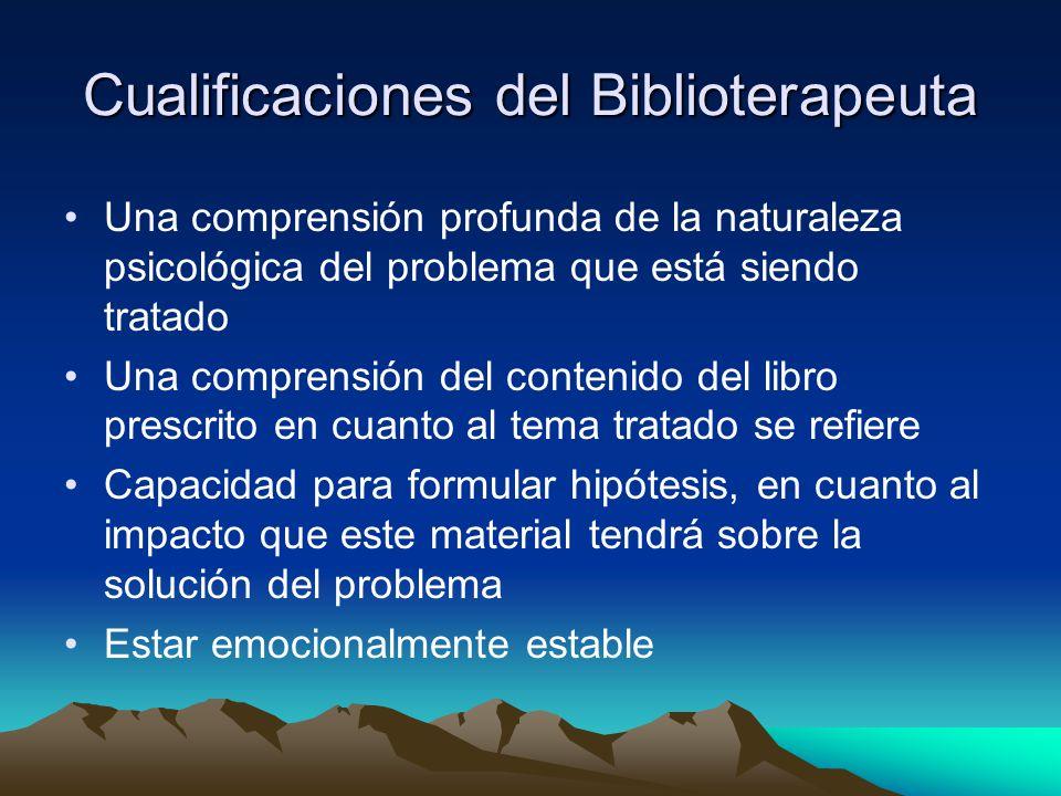 Cualificaciones del Biblioterapeuta