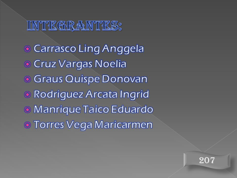 INTEGRANTES: Carrasco Ling Anggela Cruz Vargas Noelia