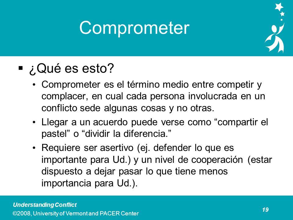 Comprometer Comprometer es Mejor Usado Cuando:
