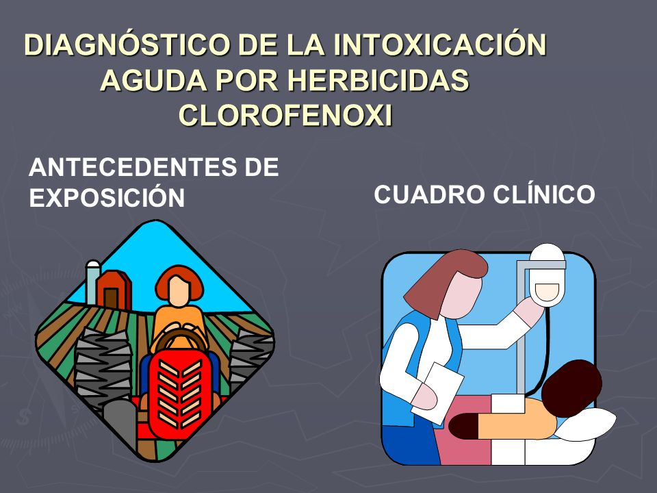 DIAGNÓSTICO DE LA INTOXICACIÓN AGUDA POR HERBICIDAS CLOROFENOXI